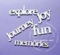 "inscriptions Set ""journey, fun, memories, joy, explore"""