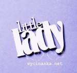 "napis ""little lady"""