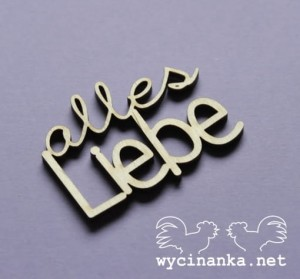 "inscription ""alles Liebe"", 3 mm plywood"