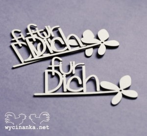 "inscription ""für Dich"" with flower,  3 pcs."