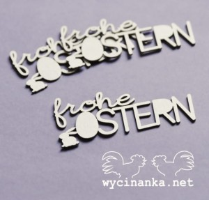 "inscriptions ""frohe OSTERN"" with bunny,3 pcs."