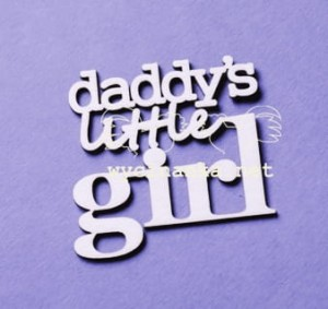 "inscription ""daddy's little girl"""